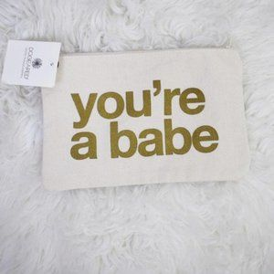 Dogeared You're a Babe Canvas Cosmetic Bag NWT